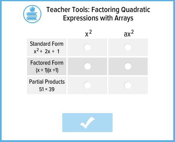 Factoring Quadratic Expressions With Arrays Interactive 8th 9th